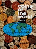 Photo de la couverture de : William D. Craig; 1976. Coins of the World, 1750-1850 (3rd edition). Western Publishing, Racine, Wisconsin, USA.