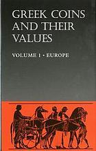 Photo de la couverture de : David R. Sear; 2004. Greek Coins and Their Values / Volume 1. Europe. Seaby, London, United Kingdom.