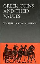 Photo de la couverture de : David R. Sear; 2012. Greek Coins and Their Values / Volume 2. Asia and North Africa. Seaby, London, United Kingdom.