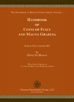 Photo de la couverture de : Oliver D. Hoover; 2018. The Handbook of Greek Coinage Series / Volume 1. Handbook of Coins of Italy and Magna Graecia : Sixth to First Centuries BC. Classical Numismatic Group, Lancaster, Pennsylvania - London, United Kingdom.