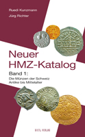 Photo de la couverture de : Jürg Richter, Ruedi Kunzmann; 2006. Der neue HMZ-Katalog / Band. 2. Die Münzen der Schweiz und Liechtensteins : 15./16. Jahrhundert bis Gegenwart. Gietl Verlag, Regenstauf, Germany.