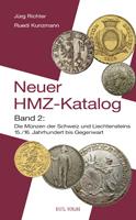 Photo de la couverture de : Jürg Richter, Ruedi Kunzmann; 2006. Der neue HMZ-Katalog / Band. 1. Die Münzen der Schweiz : Antike bis Mittelalter. Gietl Verlag, Regenstauf, Germany.