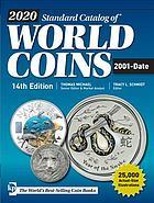 Photo de la couverture de : Tracy L. Schmidt (editor); 2019. Standard Catalog of World Coins / 2001-Date (14th edition). Krause Publications, Stevens Point, Wisconsin, USA.