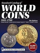 Photo de la couverture de : Thomas Michael (editor), Tracy L. Schmidt (editor); 2016. Standard Catalog of World Coins / 1601-1700 (7th edition). Krause Publications, Iola, Wisconsin, USA.
