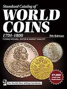 Photo de la couverture de : Thomas Michael (editor); 2016. Standard Catalog of World Coins / 1701-1800 (7th edition). Krause Publications, Iola, Wisconsin, USA.