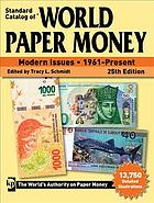 Photo de la couverture de : Tracy L. Schmidt (editor); 2019. Standard Catalog of World Paper Money. Modern issues 1961-present (25th edition). Krause Publications, Iola, Wisconsin, USA.