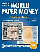 Photo de la couverture de : George S. Cuhaj (editor); 2013. Standard Catalog of World Paper Money. Specialized Issues (12th edition). Krause Publications, Iola, Wisconsin, USA.
