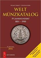 Photo de la couverture de : Helmut Kahnt, Günter Schön; 2016. Weltmünzkatalog / 19. Jahrhundert: 1801-1900 (17. Auflage). Gietl Verlag, Regenstauf, Germany.