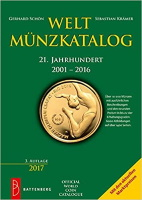 Photo de la couverture de : Gerhard Schön, Sebastian Krämer; 2017. Weltmünzkatalog / 21. Jahrhundert: 2001-2016 (3. Auflage). Gietl Verlag, Regenstauf, Germany.