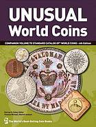 Photo de la couverture de : George S. Cuhaj (editor); 2011. Unusual World Coins. Krause Publications, Iola, Wisconsin, USA.
