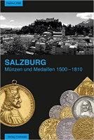 Photo de la couverture de : Helmut Zöttl; 2014. Salzburg Münzen und Medaillen 1500–1810 (2nd edition). Verlag Frühwald, Salzburg, Austria.