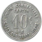 10 centimes - Union Commerciale - Crecy sur serre [02] – avers
