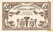 50 centimes - Chambres de Commerce d'Ajaccio et de Bastia [20] – revers