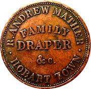 Token - 1 Penny, Robert Andrew Mather, Family Draper, Hobart, Tasmania – avers