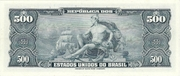 500 Cruzeiros (1st Print; Tesouro Nacional; Valor Recebido) – revers
