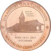 Medal - Ontario Numismatic Association Convention 2013 (Kitchener, ON) – avers