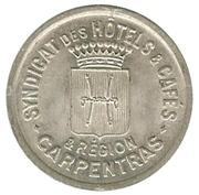 25 centimes - Syndicats des Hotels et Cafés - Carpentras [84] – avers