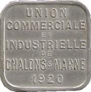 25 Centimes - Union commerciale et Industrielle - Chalons sur Marne [51] – avers