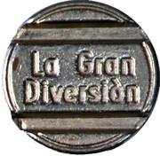 """""""La Gran Diversión"""" token – avers"""