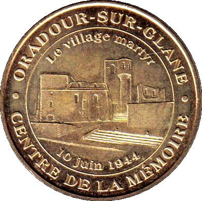 monnaie de paris oradour sur glane