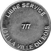 jeton - LIBRE SERVICE - (91) la ville du bois – avers