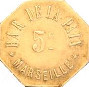 5 Centimes - Bar de la paix Marseille -  avers
