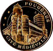 Jeton Touristique - Monnaie de Paris - Chateau de Fougères -  avers