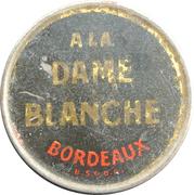 15 centimes - A la dame blanche - Bordeaux – avers