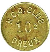 10 c N.C.O. CLUB - Dreux (28) – avers
