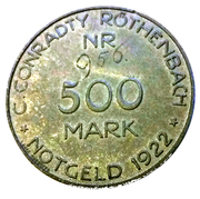 500 Mark Rothenbach [Private, Bayern, C. Conradty] – avers
