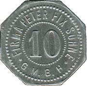 10 Pfennig (Duisburg) [Private, Rheinprovinz, Firma Peter Fix Söhne GmbH] – avers