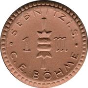 1 Mark (Sebnitz in Sachsen) [Private, Sachsen, C. E. Böhme] – avers