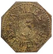 5 Pfennig (Ahrweiler) [Private, Rheinprovinz, N.Mies] – avers