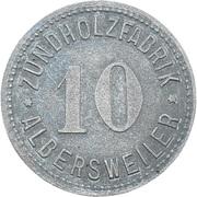 10 Pfennig Albersweiler [Private, Phalz, Zundholzfabrik] – avers