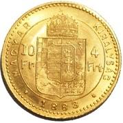 10 francs / 4 forint - Franz Joseph I -  revers