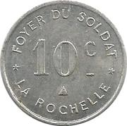 10 centimes Foyer du Soldat - La Rochelle [17] – avers