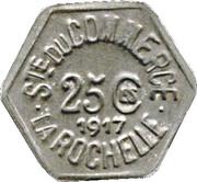 25 Centimes Société du Commerce - La Rochelle [17] – avers