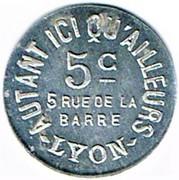 5 cts - Autant ici qu'ailleurs - Lyon (69) – avers