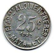 25 Centimes - Ets.Alquier Frères - Mazamet [81] – revers
