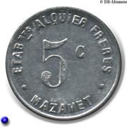 5 centimes - Etablissements ALQUIER Frères - Mazamet  [81] – revers