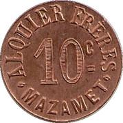 10 Centimes - Alquier Frères  - Mazamet [81] – revers