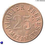 25 Centimes - Alquier Frères - Mazamet [81] – avers