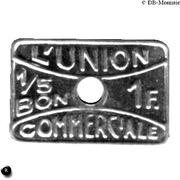 1 Franc (Bon pour) L'union Commerciale Meaux [77] – avers