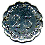 25 Centimes - Syndicat  Limonadiers et restaurateurs - Narbonne [11] – revers