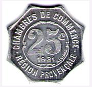 25 Centimes - Chambres de commerce - Région provençale [04-05-06-13-30-83-84] - ESSAI -  revers