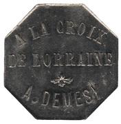 10 Centimes - A la Croix de Lorraine A. Demesy (Remiremont 88) -  avers
