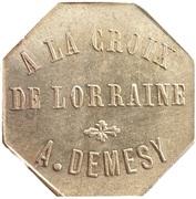 15 Centimes - A la Croix de Lorraine A. Demesy Remiremont 88 – avers