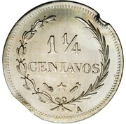 1¼ Centavos (Essai) – revers