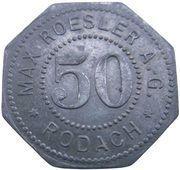 50 Pfennig - Rodach (Max Roesler A.G.) – avers