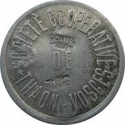 5 Centimes (sur 5 Francs) Société Coopérative de Thaon [88] -  avers
